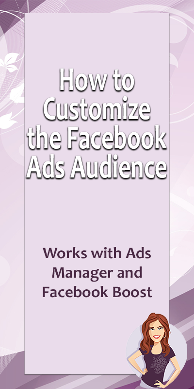 how to customize the Facebook Ads audience